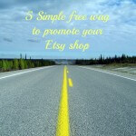 How to: 5 simple free way to promote your etsy shop