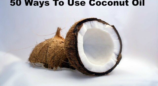 50 Ways To Use Coconut Oil by jennyandteddy