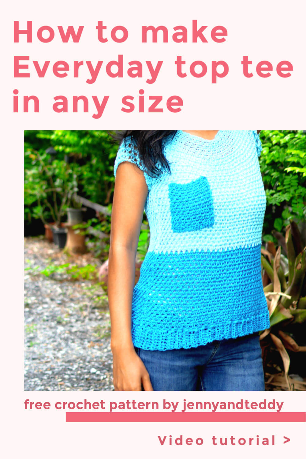 how to crochet everyday toptee in any size free crochet pattern